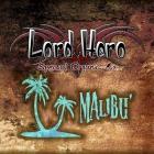 Lord Hero Aroma MALIBU' (Rhum-Cocco) 10ml