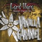 Lord Hero Aroma VANILLA CARAMEL (Vaniglia-Caramello) 10ml